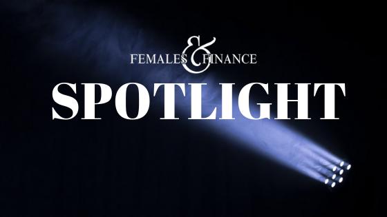 Females and Finance - SPOTLIGHT