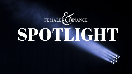Females and Finance - SPOTLIGHT